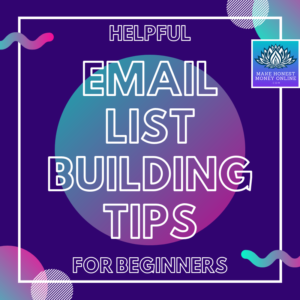 Helpful Email List Building Tips for Beginners