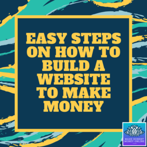 How to Build A Website to Make Money