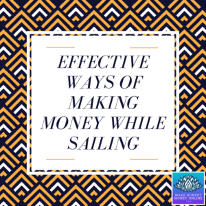 Making Money While Sailing