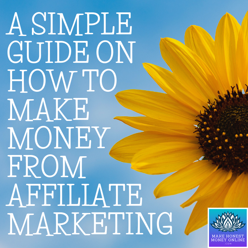 A Simple Guide on How to Make Money from Affiliate Marketing