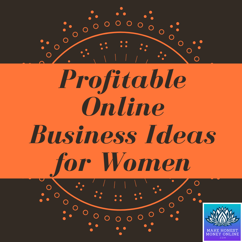 Profitable Online Business Ideas for Women