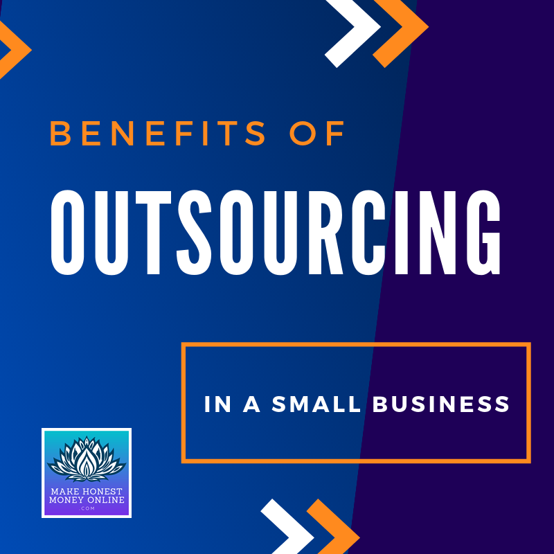 Benefits of Outsourcing in a Small Business