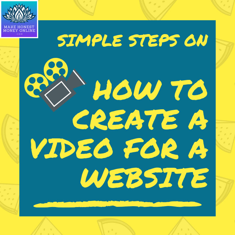 Simple Steps on How to Create a Video for a Website