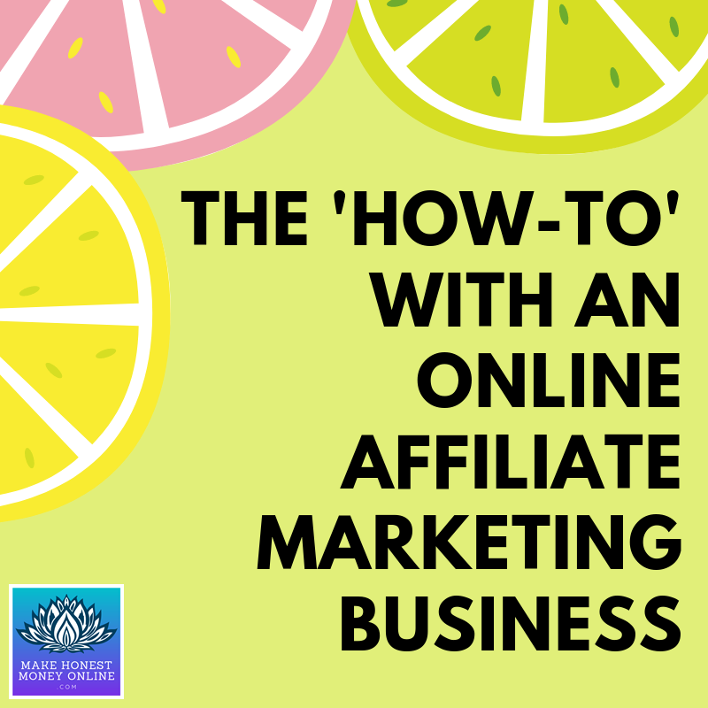 "The ""How-To"" With an Online Affiliate Marketing Business"