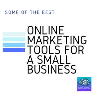 Some of the Best Online Marketing Tools For A Small Business