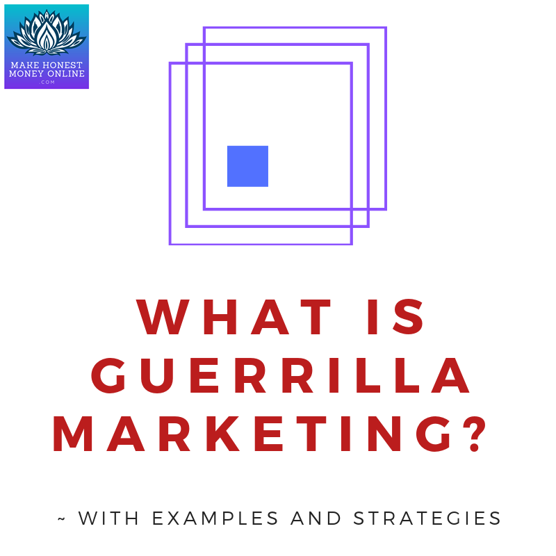 What is Guerrilla Marketing? ~ With Examples and Strategies