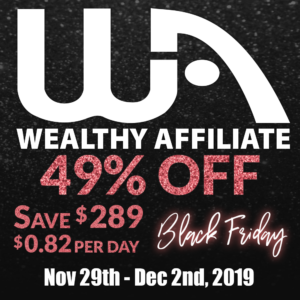 Wealthy Affiliate Black Friday Offer – 4 Days Only! Act Now!